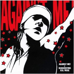 Against Me! – Reinventing Axl Rose LP (damaged sleeve)