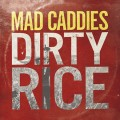 Mad Caddies – Dirty Rice LP (damaged sleeve)