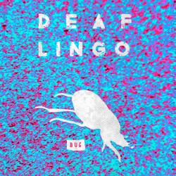 Deaf Lingo - Bug LP