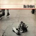 Diaz Brothers - Diaz Brothers LP
