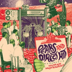 Direct Hit & Pears - Human Movement LP