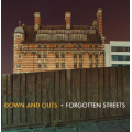 Down and Outs - Forgotten Streets LP
