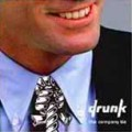 Drunk – The Company Tie LP
