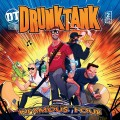 Drunktank – Return Of The Infamous Four CD