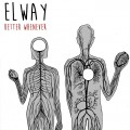 Elway - Better Whenever LP