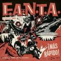 F.A.N.T.A. - !Mas Rapido! LP