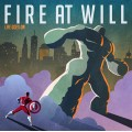 Fire At Will - Life Goes On LP