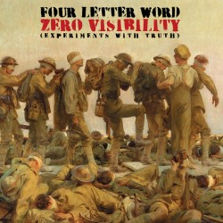 Four Letter Word ‎– Zero Visibility (Experiments With Truth) LP