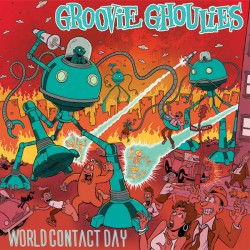 Groovie Ghoulies - World Contact Day LP
