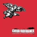 Good Riddance - Symptoms of a Leveling spirit LP