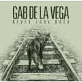 Gab De La Vega - Never Look Back LP