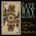 Gateway District - Somedays you get the thunder LP