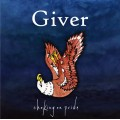 Giver - Choking on Pride LP