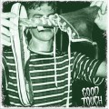 Good Touch ‎– Good Touch LP