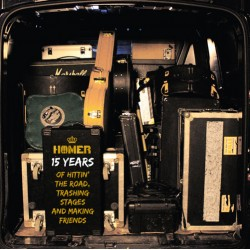 Homer - 15 years of hittin' the road, trashing stages and making friends 10 inch