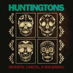 Huntingtons – ¡Muerto, Carcel, O Rocanrol! LP