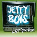 Jetty Boys - Let 'Er Rip LP