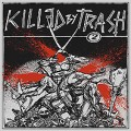 V/A - Killed by trash vol 2 LP