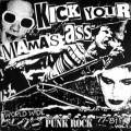 V/A - Kick Your Mama's Ass - World wide punkrock 77-81 LP