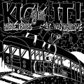 Kick it! - Biere, Frites et Vandalisme LP