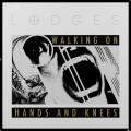 Lodges - Walking on hands and knees LP