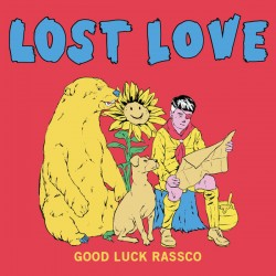 Lost Love - Good Luck Rassco LP