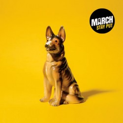 March – Stay Put LP
