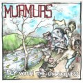 Murmurs - Fly with the unkindness LP