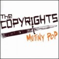 The Copyrights - Mutiny Pop LP