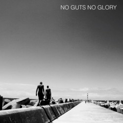 No Guts No Glory - st 10 inch