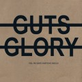No Guts No Glory - Yes, we got partying skills LP
