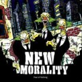 New Morality ‎– Fear Of Nothing LP
