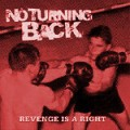 No Turning Back ‎– Revenge Is A Right LP