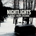 Nightlights - Long Way Home LP