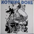 Nothing Done - Power Trip (2nd press) LP