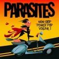 Parasites – Non-Stop Power Pop Volume 1 LP