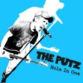 The Putz – Hole In One LP