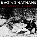 Raging Nathans ‎– Oppositional Defiance LP