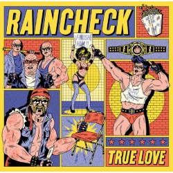Raincheck – True Love LP