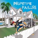 Primetime Failure - Home 12 inch EP