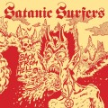 Satanic Surfers - Back From Hell LP