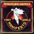 Screeching Weasel - First world manifesto LP