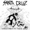 Santa Cruz - Smartest band in the fucking world 10 inch