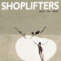 Shoplifters ‎– Secret Free World LP