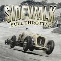 Sidewalk – Full Throttle LP