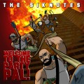The Siknotes – Welcome To The Party, Pal! LP