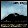 The Smashrooms - Wildlife LP
