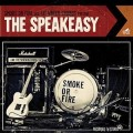 Smoke or Fire - The Speakeasy LP