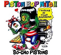 So-Cho Pistons ‎– Piston Bop Nite!! LP