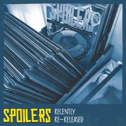 Spoilers (9) ‎– Recently Re-Released LP